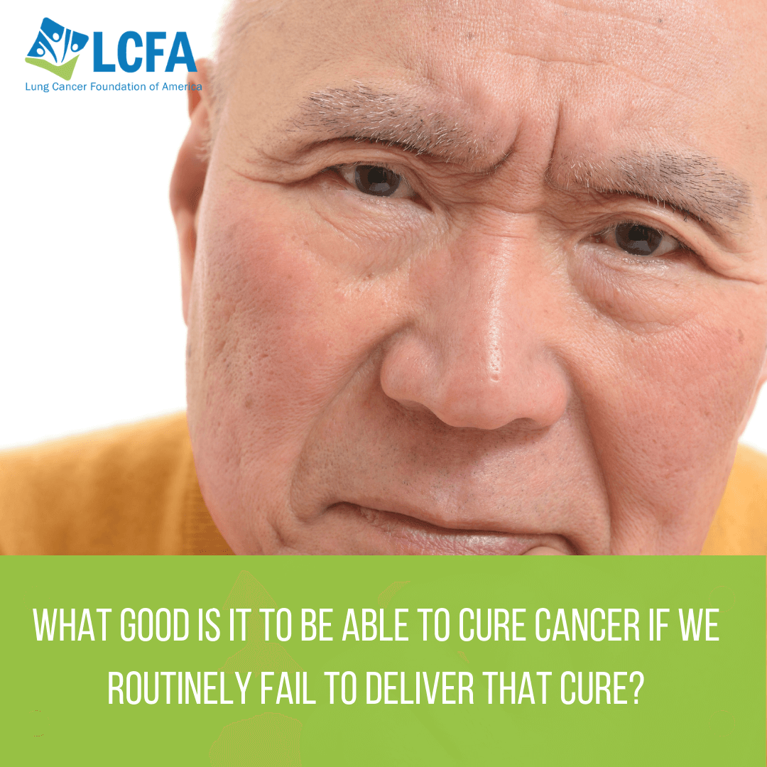 What good is it to be able to cure cancer if we routinely fail to deliver that cure?