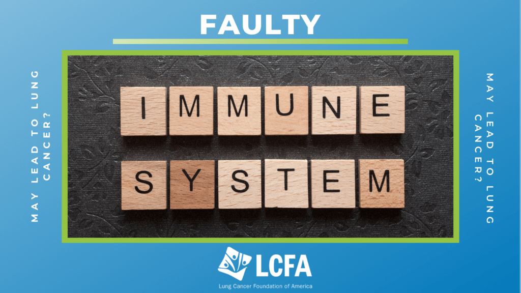Faulty immune system may lead to lung cancer