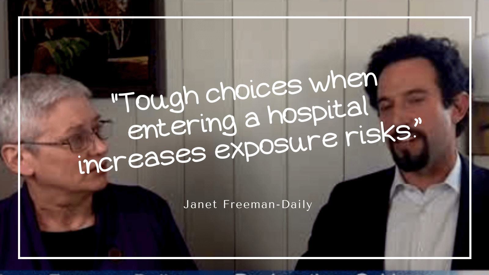 """Coronavirus and cancer: Tough choices when entering a hospital increases exposure risks."""" ~Janet Freeman-Daily"""