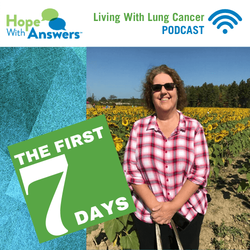 The First 7 Days: Finding a new normal. How to tell your family about your lung cancer diagnosis.