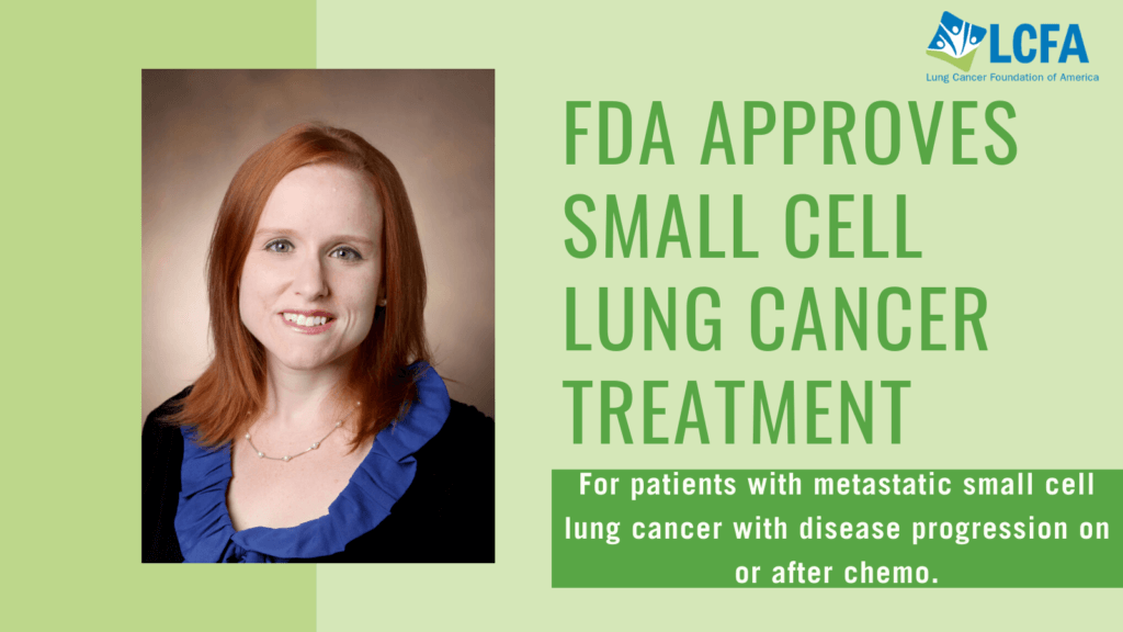 FDA AApproves small cell lung cancer treatment