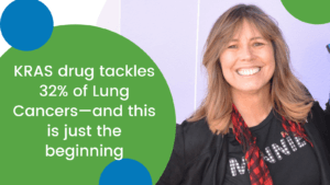 KRAS Drug tackles 32% of lung cancers - and this is just the beginning.