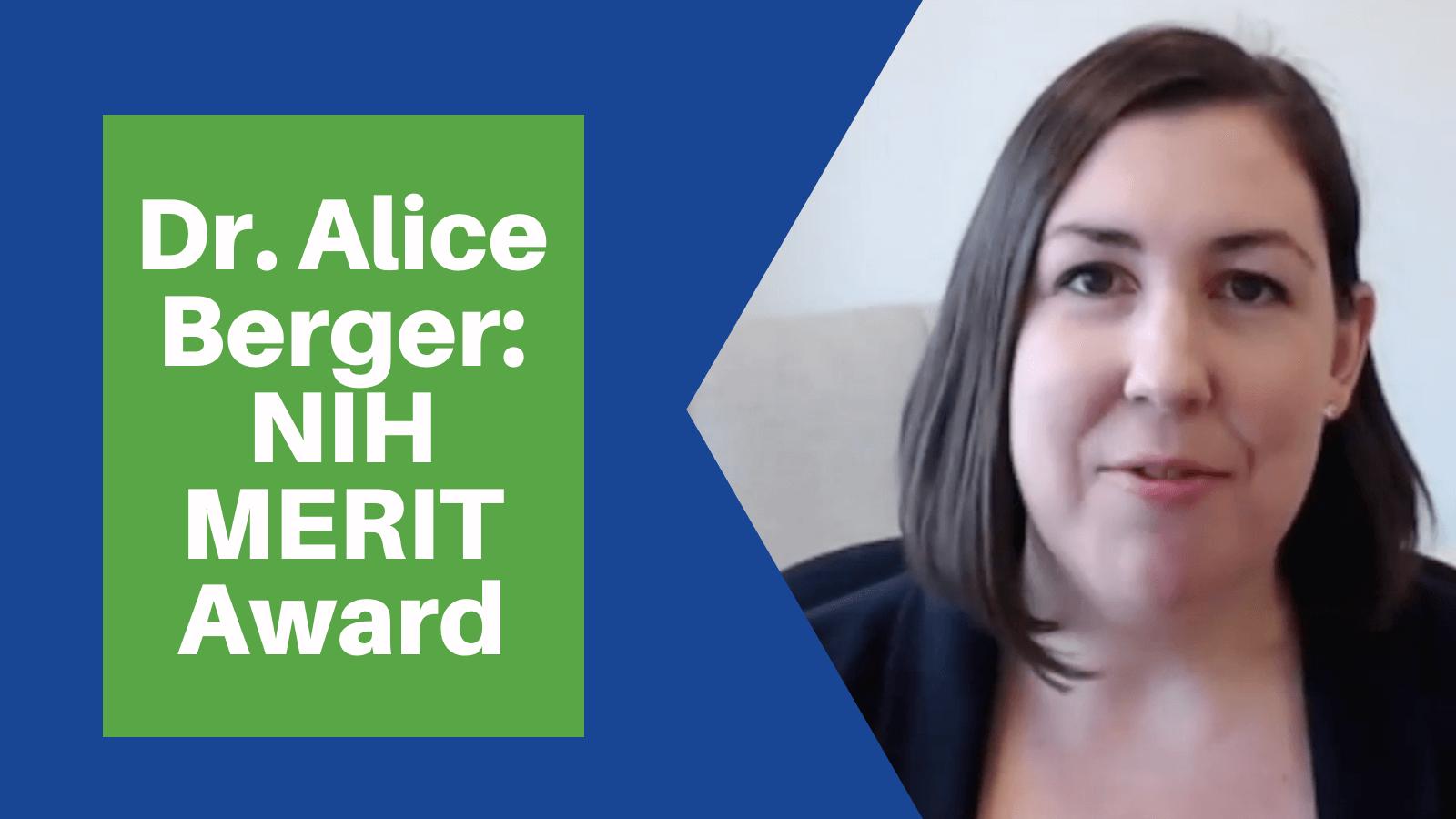 Dr. Alice Berger receives NIH Merit Award