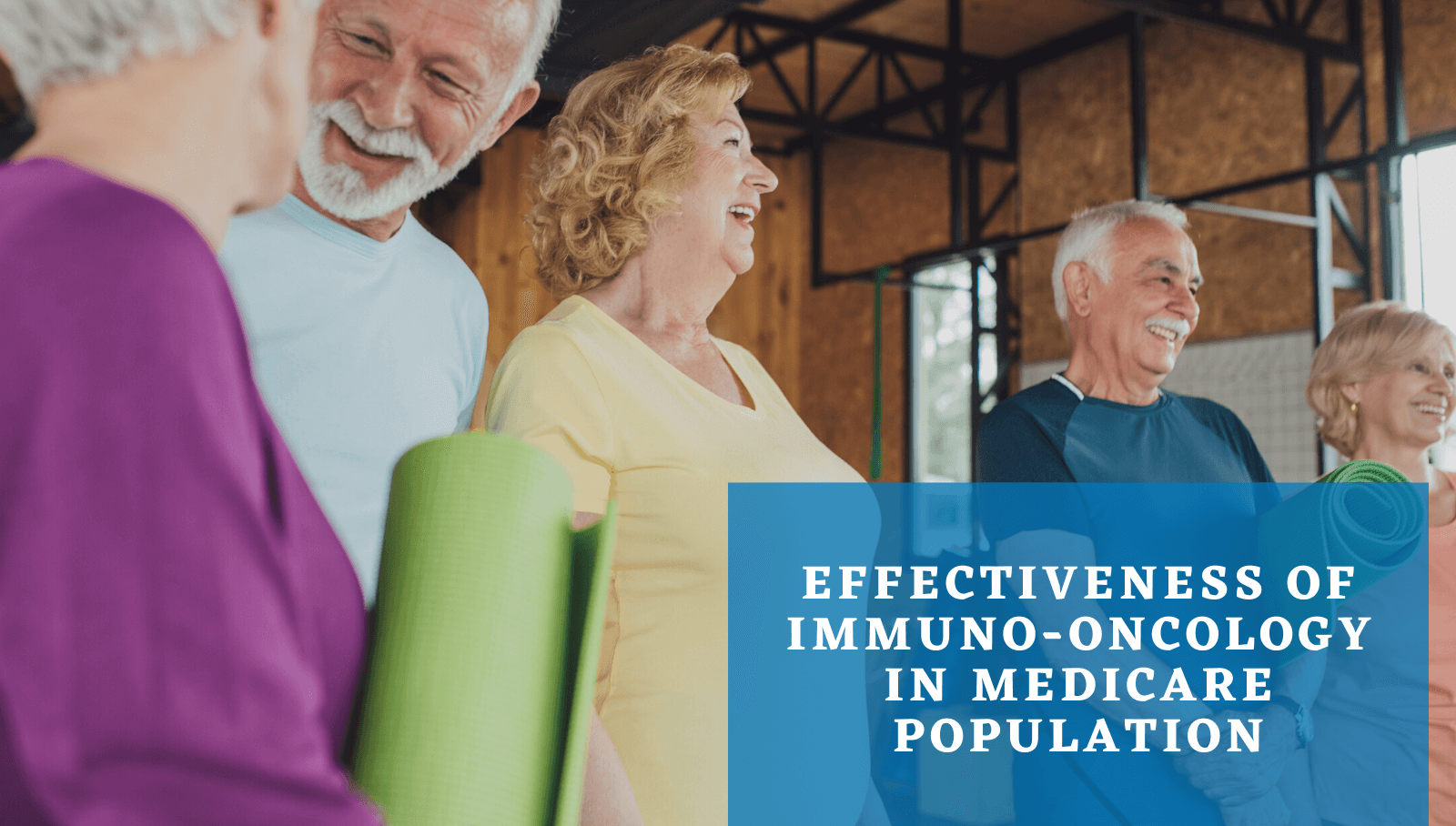 Effectiveness of immuno-oncology in Medicare population.