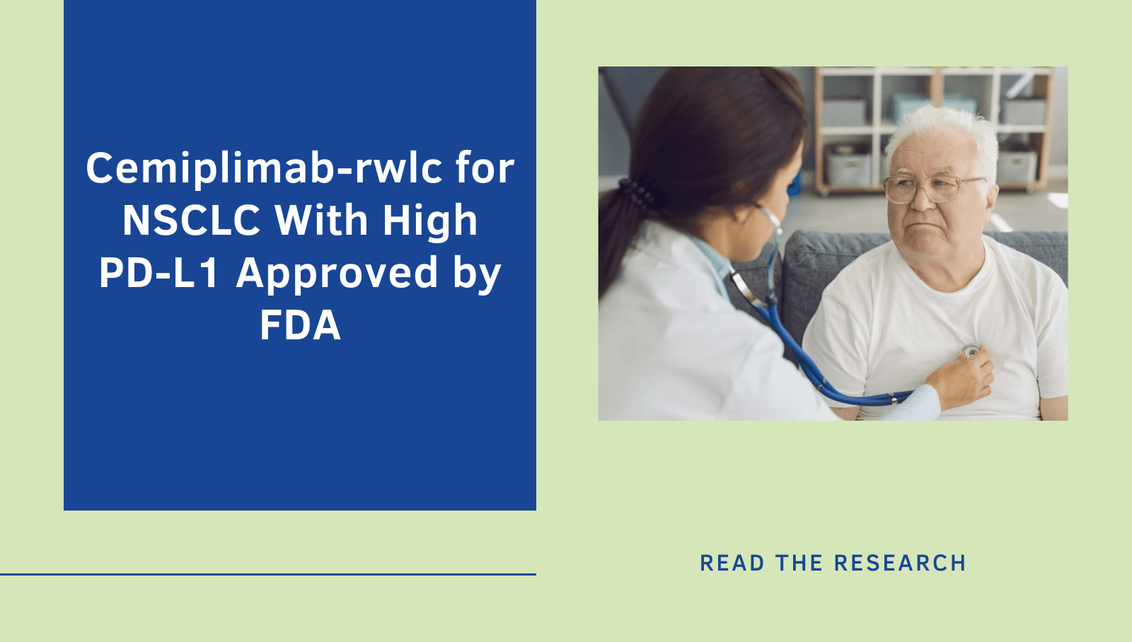 Cemiplimab-rwlc for NSCLC With High PD-L1 approved by FDA